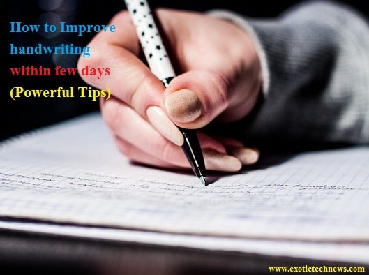 How to Improve handwriting within few days (Basic Tips)