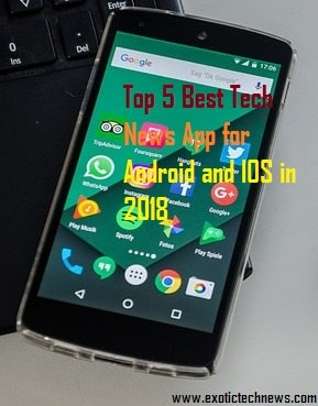 Top 5 Best Tech News App for Android and IOS in 2018