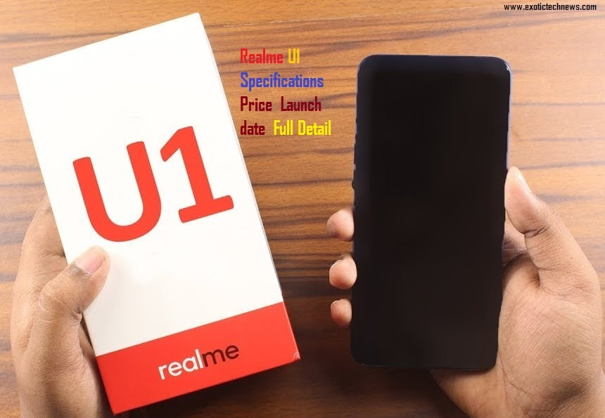 Realme U1 Specifications Price Launch