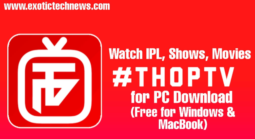 Download the latest version of thop tv for pc free