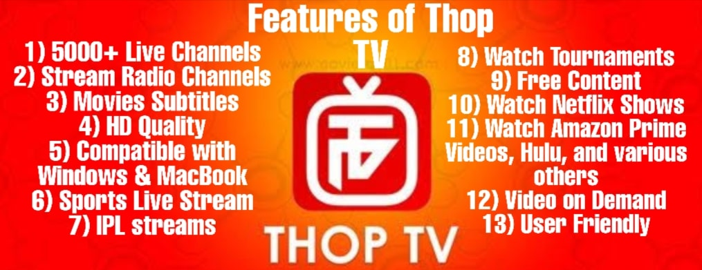 Various important Features of thop tv for PC