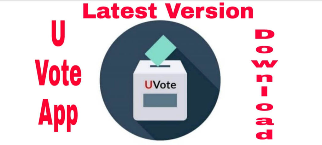 Latest version of U Vote App download free for Android, iOS, PC