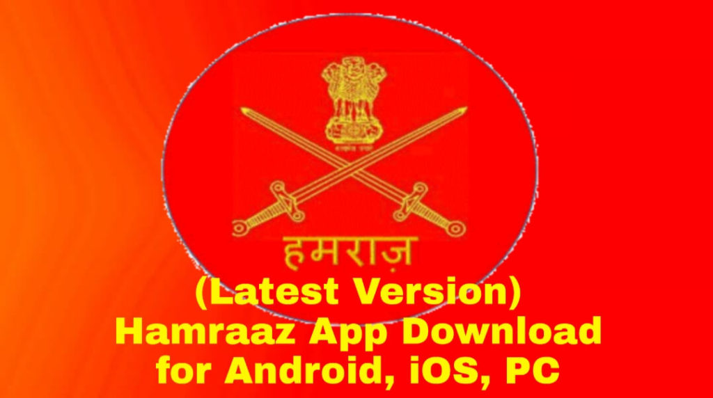 The latest version of hamraaz app download for Android, PC