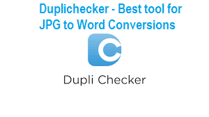 Duplichecker - A reliable & efficient tool for JPG to Word Conversions